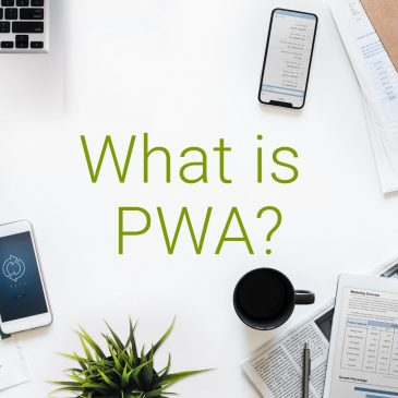 What is a PWA and why should youcare?