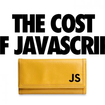 The Cost Of JavaScript In2018