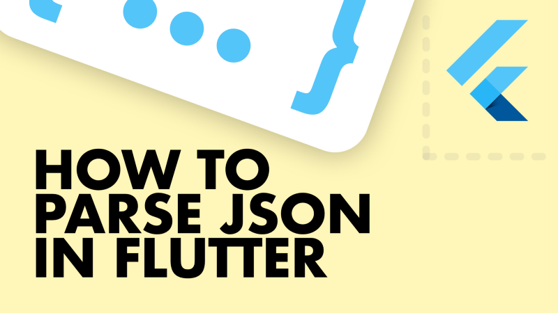 How to parse Json in Flutter for Beginners